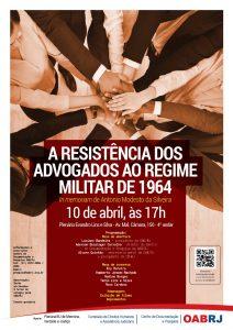 A Resistência dos Advogados ao Regime Militar de 1964 - In memoriam do Dr. Antônio Modesto da Silveira